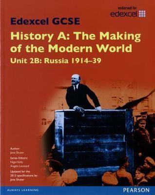 Edexcel GCSE History A The Making of the Modern World: Unit 2B Russia 1914-39 SB 2013 - pr_215849