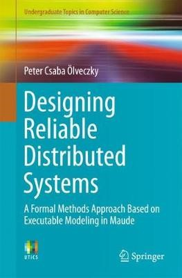 Designing Reliable Distributed Systems -