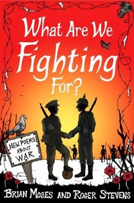 What Are We Fighting For? (Macmillan Poetry) -