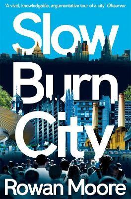 Slow Burn City -