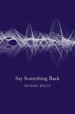 Say Something Back -