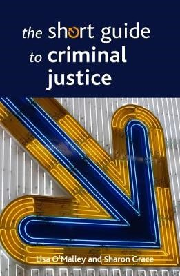 The Short Guide to Criminal Justice -