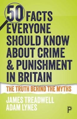 50 Facts Everyone Should Know About Crime and Punishment in Britain -