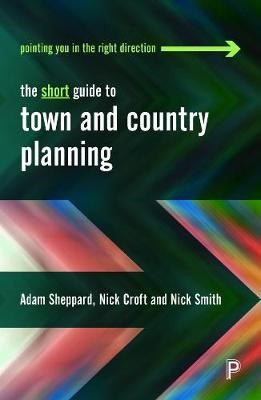 The Short Guide to Town and Country Planning -