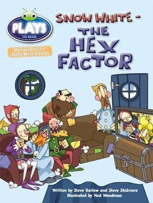 Bug Club Julia Donaldson Plays Gold/2B Snow White - The Hex Factor -