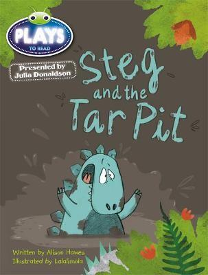 Julia Donaldson Plays Blue (KS1)/1B Steg and the Tar Pit 6-pack -