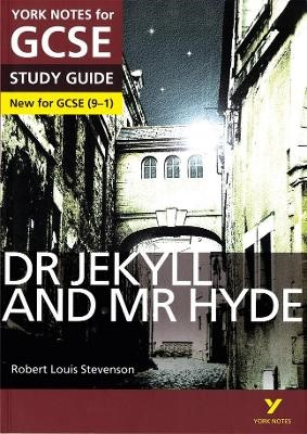 Dr Jekyll and Mr Hyde: York Notes for GCSE (9-1) - pr_115748