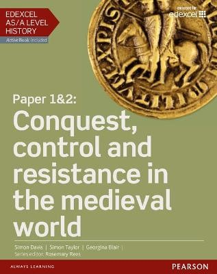 Edexcel AS/A Level History, Paper 1&2: Conquest, control and resistance in the medieval world Student Book + ActiveBook - pr_17812