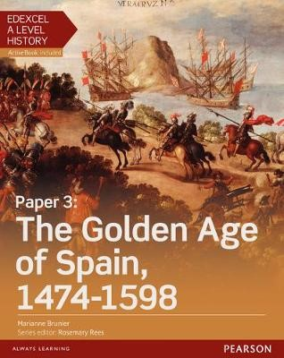 Edexcel A Level History, Paper 3: The Golden Age of Spain 1474-1598 Student Book + ActiveBook - pr_17758