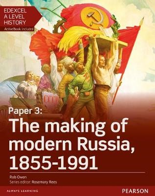Edexcel A Level History, Paper 3: The making of modern Russia 1855-1991 Student Book + ActiveBook - pr_17770
