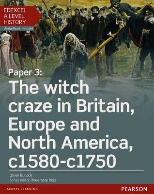 Edexcel A Level History, Paper 3: The witch craze in Britain, Europe and North America c1580-c1750 Student Book + ActiveBook - pr_17744