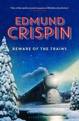Beware of the Trains -