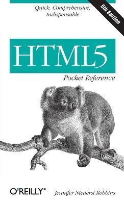 HTML5 Pocket Reference -