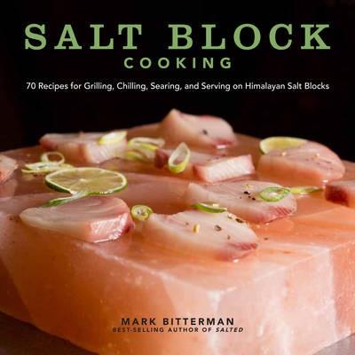 Salt Block Cooking -