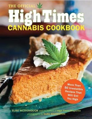 Official High Times Cannabis Cookbook -