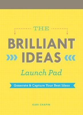 Brilliant Ideas Launch Pad (Kari Chapin) -