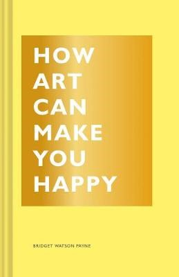 How Art Can Make You Happy -