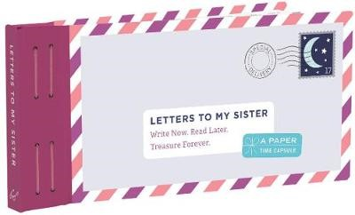 Letters to My Sister: Write Now. Read Later. Treasure Forever. - pr_1710382