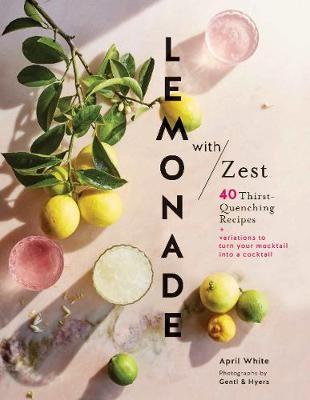 Lemonade with Zest -