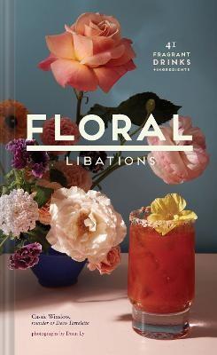 Floral Libations -