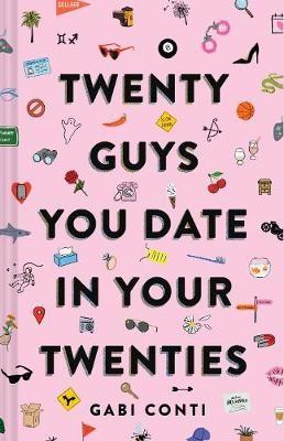 Twenty Guys You Date in Your Twenties -