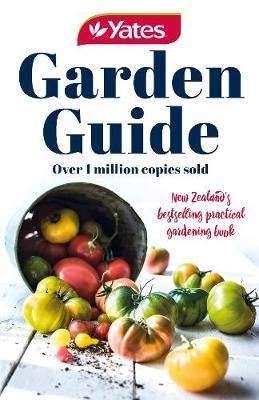 Yates Garden Guide 79th Edition (NZ Edition) -