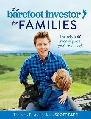 The Barefoot Investor for Families -