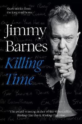 Killing Time: Short stories from the long road home - pr_1870040