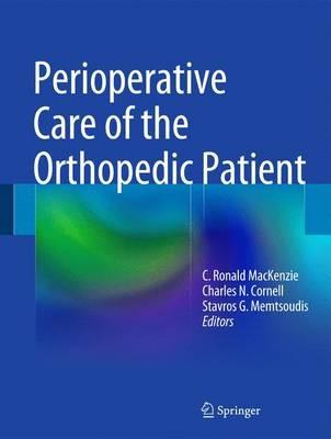 Perioperative Care of the Orthopedic Patient - pr_261761