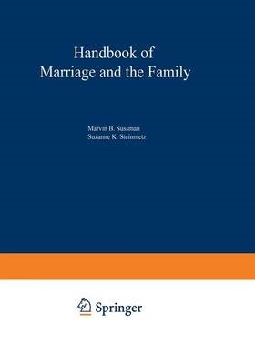 Handbook of Marriage and the Family -