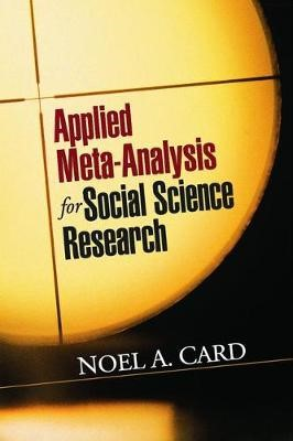 Applied Meta-Analysis for Social Science Research -
