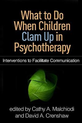 What to Do When Children Clam Up in Psychotherapy -