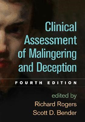 Clinical Assessment of Malingering and Deception -