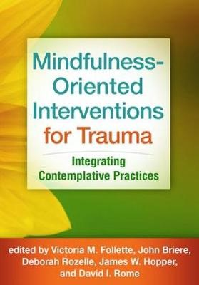Mindfulness-Oriented Interventions for Trauma -
