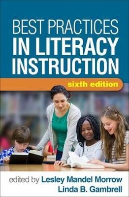 Best Practices in Literacy Instruction -