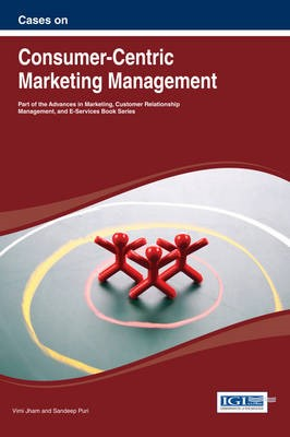 Cases on Consumer-Centric Marketing Management - pr_247229
