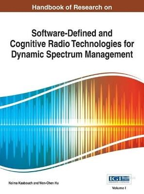 Handbook of Research on Software-Defined and Cognitive Radio Technologies for Dynamic Spectrum Management - pr_331129