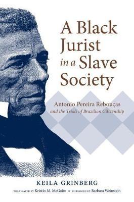 A Black Jurist in a Slave Society -