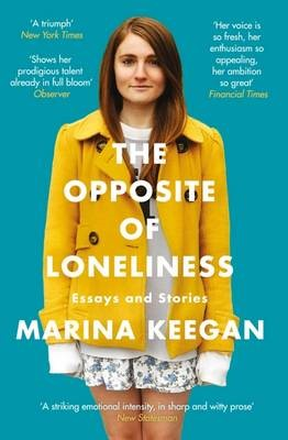 The Opposite of Loneliness -