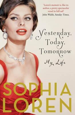 Yesterday, Today, Tomorrow -