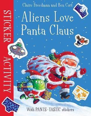 Aliens Love Panta Claus: Sticker Activity -