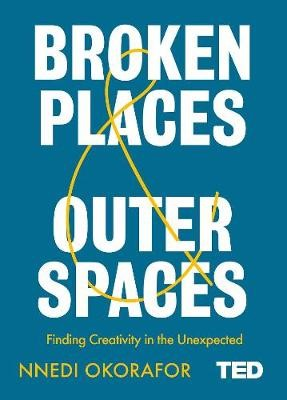 Broken Places & Outer Spaces -