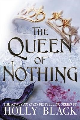 The Queen of Nothing (The Folk of the Air #3) -
