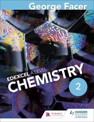 George Facer's A Level Chemistry Student Book 2 - pr_332413