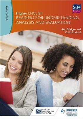 Higher English: Reading for Understanding, Analysis and Evaluation -