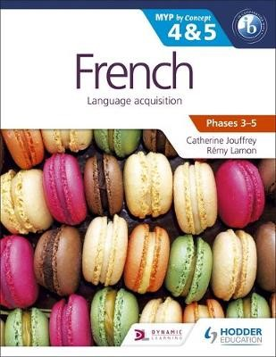 French for the IB MYP 4 & 5 (Capable-Proficient/Phases 3-4, 5-6) - pr_333985