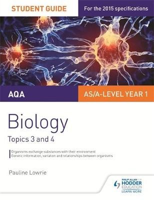 AQA AS/A Level Year 1 Biology Student Guide: Topics 3 and 4 - pr_332447