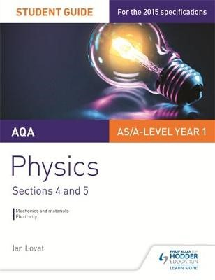 AQA AS/A Level Physics Student Guide: Sections 4 and 5 - pr_332466