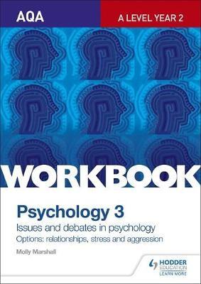 AQA Psychology for A Level Workbook 3 -