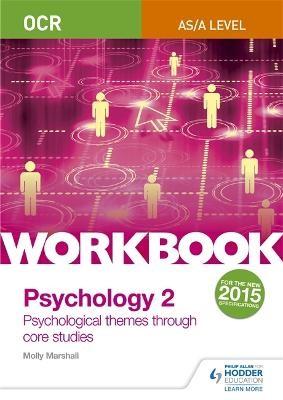 OCR Psychology for A Level Workbook 2 -